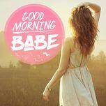 good morning babe - v.a