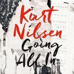 going all in (single) - kurt nilsen