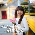 thuong lam minh oi - my huyen (hidden singer)