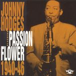 passion flower 1940-46 - johnny hodges