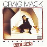 operation: get down - craig mack