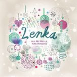 all my bells are ringing (single) - lenka