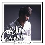 co chap de yeu (single) - aaron hoan