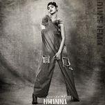 needed me (remixes ep) - rihanna