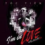 i'm in love (phu nu la de yeu) (single) - toc tien