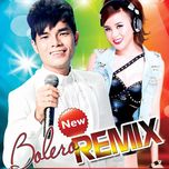 bolero remix - an thien vy