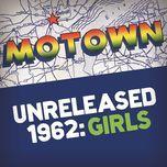 motown unreleased 1962: girls - v.a