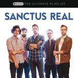the ultimate playlist - sanctus real