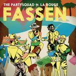 fassen (nak panya anthem) (single) - the partysquad