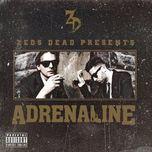adrenaline (ep) - zeds dead