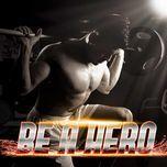 be a hero - v.a
