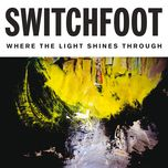 bull in a china shop (single) - switchfoot