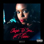 close to you (single) - dreezy, t-pain