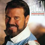 still within the sound of my voice - glen campbell