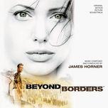 beyond borders (original motion picture soundtrack) - james horner