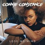 lose my mind (single) - connie constance