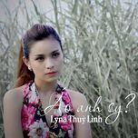 ao anh sy (single) - lyna thuy linh