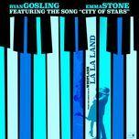 city of stars (single) - ryan gosling