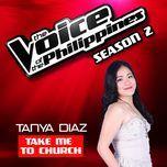 take me to church (single) - tanya diaz