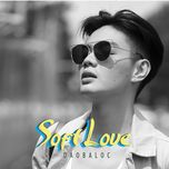 soft love (single) - dao ba loc