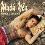 muon yeu (single) - duong quoc hung