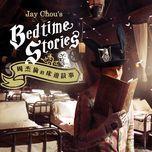 jay chou's bedtime stories - chau kiet luan (jay chou)