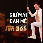 giu mai dam me (single) - jun pham