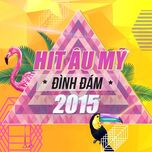 hit au my duoc nghe nhieu 2015 - v.a