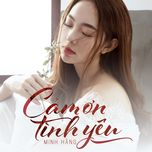 cam on tinh yeu (single) - minh hang