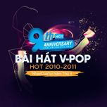 9 bai hat v-pop hot 2010-2011 - nhaccuatui nam thu 4 - v.a