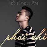 phai chi (single) - do tung lam