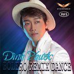 bolero remix dance - dinh phuoc