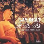 lay phat a di da - v.a