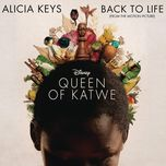 back to life (from the motion picture 'queen of katwe') (single) - alicia keys