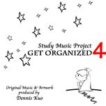 study music project 4: get organized - dennis kuo