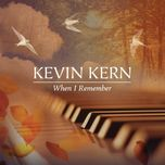 when i remember - kevin kern