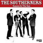 seasons in the sun - the southerners