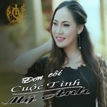 don coi cuoc tinh - my anh