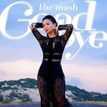goodbye (single) - thu minh