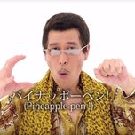 ppap (pen pineapple apple pen) (remixes) - pico taro