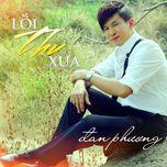 loi thu xua - dan phuong