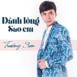 danh long sao em - truong son (fm band)