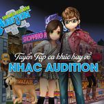 tuyen tap ca khuc hay ve nhac audition - v.a