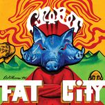 welcome to fat city (single) - crobot