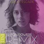 great escape (anton powers remix) (single) - tini