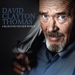 a blues for the new world - david clayton-thomas