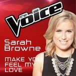make you feel my love (the voice australia 2016 performance) (single) - sarah browne
