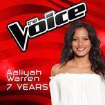 7 years (the voice australia 2016 performance) (single) - aaliyah warren