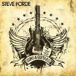 guns and guitars - steve forde