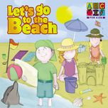 let's go to the beach - juice music